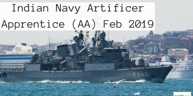 Indian Navy Artificer Apprentice (AA) Feb 2019: Exam Dates, Admit Card