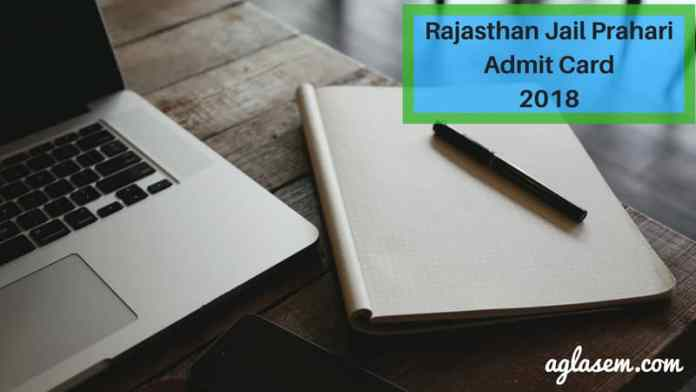 Rajasthan Jail Prahari Admit Card 2018
