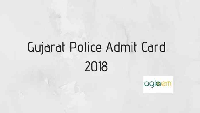 Gujarat Police Admit Card 2018