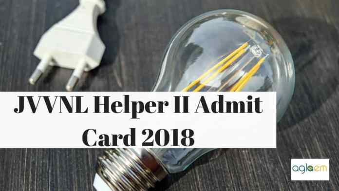 JVVNL Helper II Admit card 2018