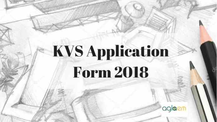 KVS Application Form 2018