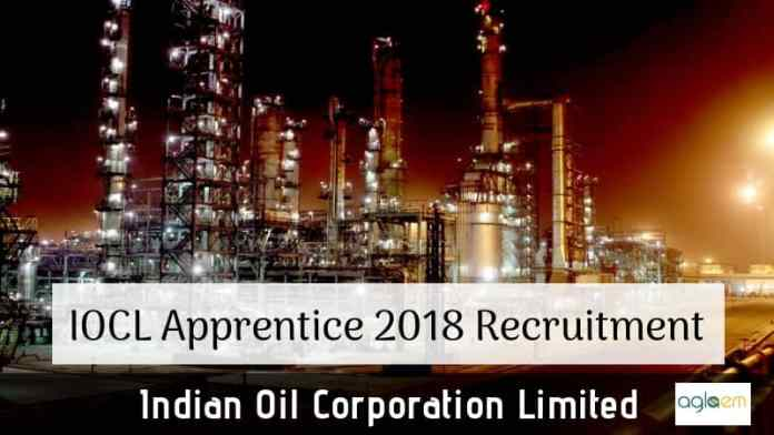IOCL Apprentice 2018 Recruitment