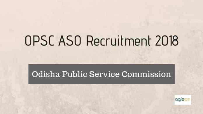 OPSC ASO Recruitment 2018