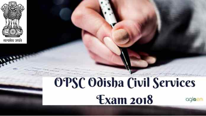 OPSC Odisha Civil Services Exam 2018