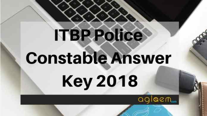 ITBP Police Constable Answer Key 2018 Aglasem