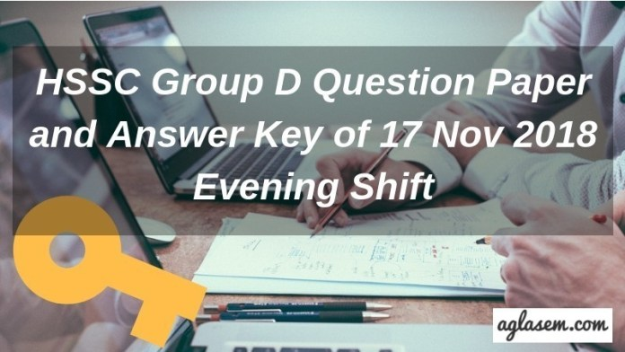 HSSC Group D Question Paper and Answer Key of 17 Nov 2018 Evening Shift Aglasem