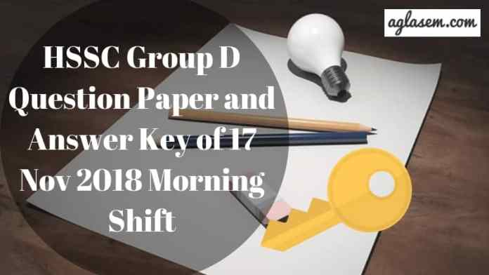 HSSC Group D Question Paper and Answer Key of 17 Nov 2018 Morning Shift Aglasem