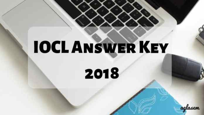 IOCL Answer Key 2018 Aglasem