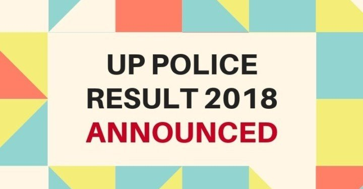 UP Police 2018 Final Result (Announced) - Check UP Police