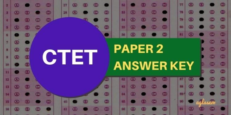 CTET Paper 2 Answer Key 2019 (W, X, Y, Z) - Download PDF Here