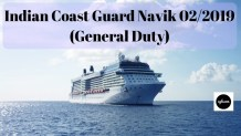 Indian Coast Guard Navik 02/2019 (General Duty) Aglasem