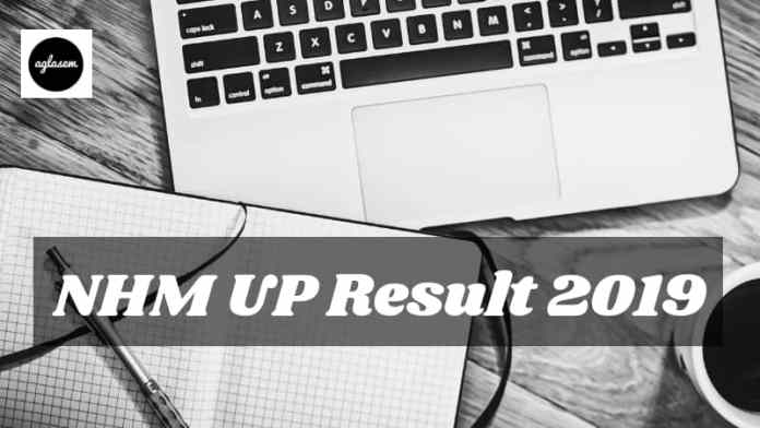 NHM UP Result 2019 Aglasem