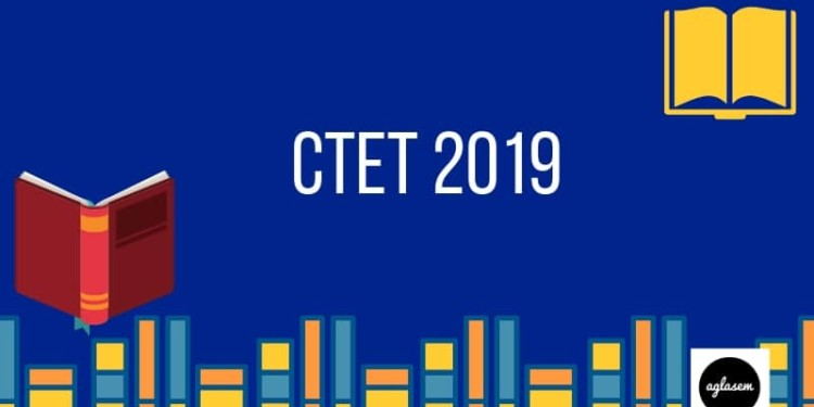 CTET 2019 (December) : Notification, Online Application Form