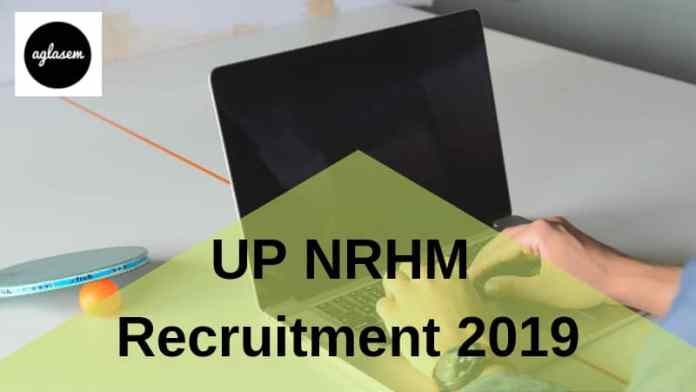UP NRHM Recruitment 2019 Aglasem